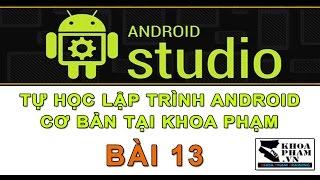 Bài 13: Gán Hình Nền Cho Ứng Dụng - Học Lập Trình Android Cơ Bản Tại Khoa Phạm