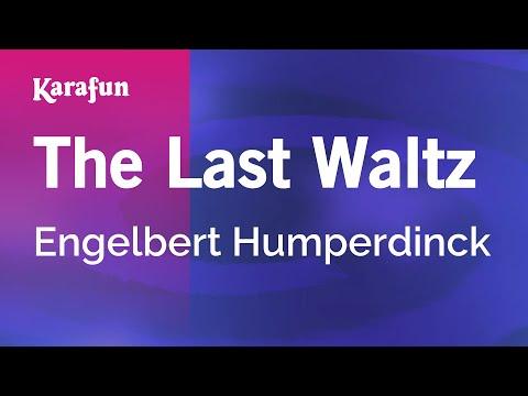 Karaoke The Last Waltz - Engelbert Humperdinck *