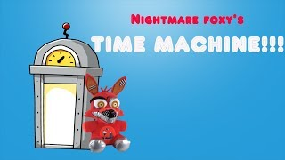 Fnaf plush-Nightmare Foxy's Time Machine