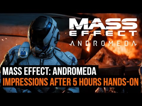 Mass Effect: Andromeda - Impressions after 5 hours hands-on