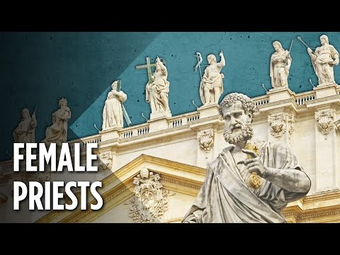 Why The Catholic Church Will Never Allow Female Priests
