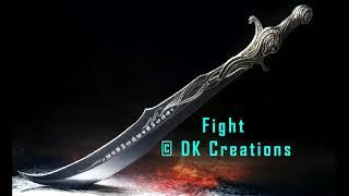 FIGHT [Prod. DK Creations]