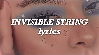 Taylor Swift - Invisible String (Lyrics)