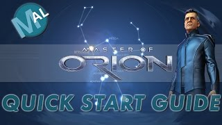 QUICK START... A NEW PLAYER MASTER OF ORION GUIDE