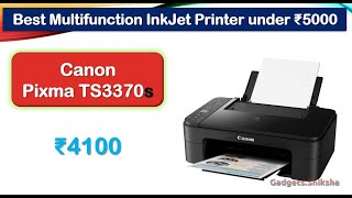#Canon Pixma TS3370s (TS3370) Color Printer under 5000 Rupees {हिंदी में}