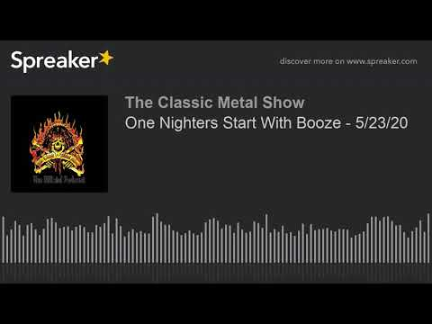 CMS HIGHLIGHT - One Nighters Start With Booze - 5/23/20
