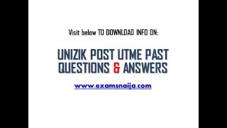 DOWNLOAD 2016 UNIZIK Post UTME Past Questions here