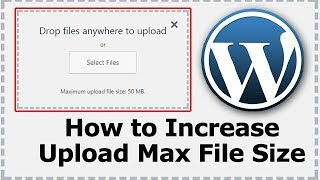 how to increase or change file upload size in wordpress