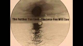 Omar-S -- The Further You Look - The Less You Will See