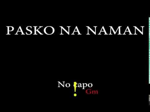 PASKO NA NAMAN - Easy Chords and Lyrics