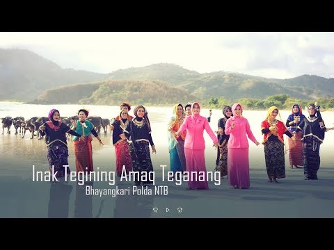 Lagu Daerah Sasak - Lombok - Inak Tegining Amak Teganang - Bhayangkari Polda NTB
