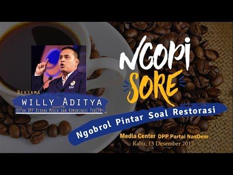 """""""Ngopi Sore"""" (Ngobrol Pintar Soal Restorasi) Bersama Willy Aditya"""