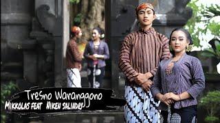 NIKEN SALINDRY feat MIKKOLAS - TRESNO WARANGGONO (OFFICIAL MUSIC VIDEO)