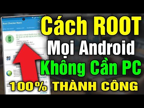 Hướng dẫn cách ROOT mọi điện thoại Android 7,8,9... 100% thành công không cần máy tính 2021 V10