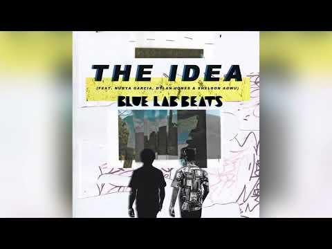 Blue Lab Beats - The Idea (Feat. Nubya Garcia, Dylan Jones & Sheldon Agwu) [Audio]