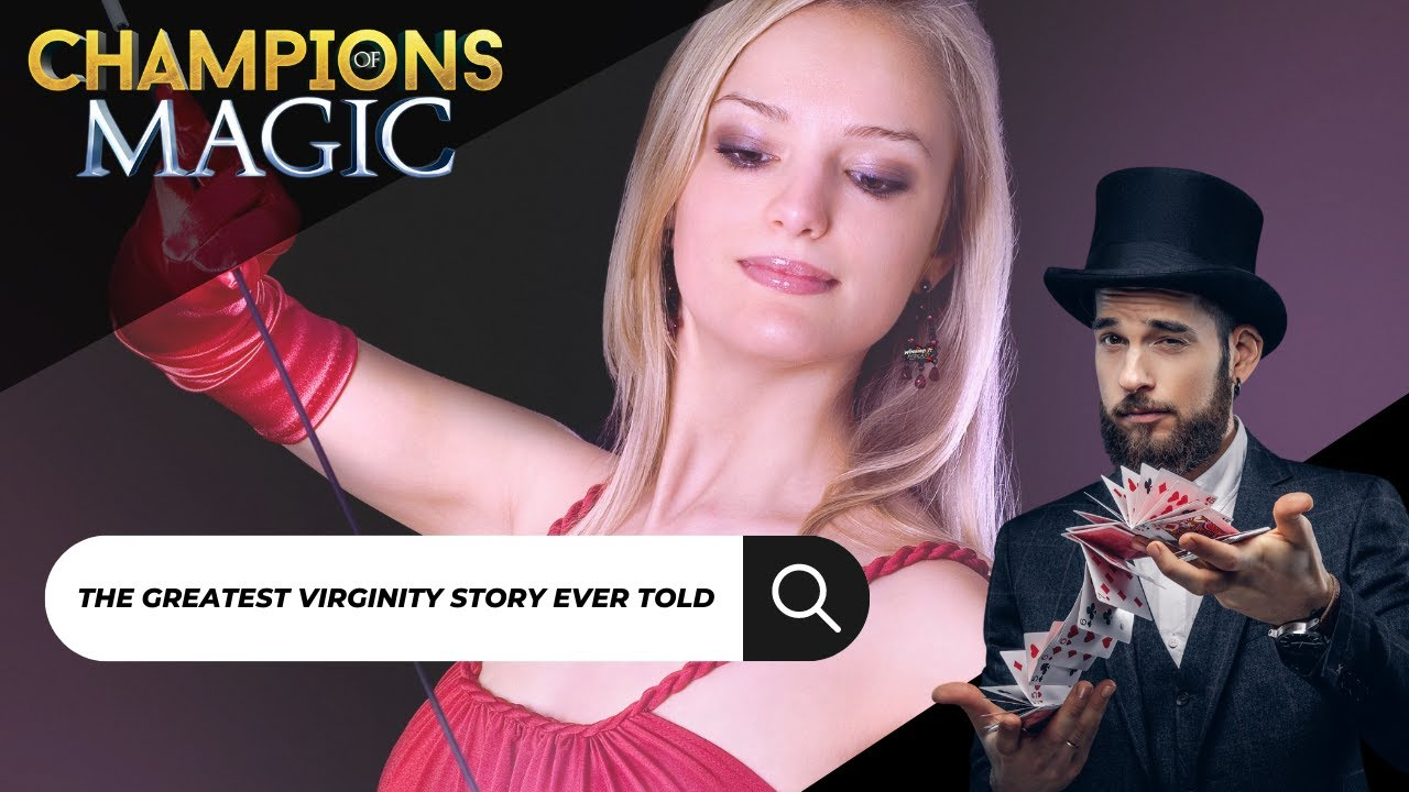 Champions Of Magic, Poker And An All Time Virginity Story