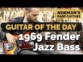 Guitar of the Day: 1969 Fender Jazz Bass | Norman's Rare Guitars