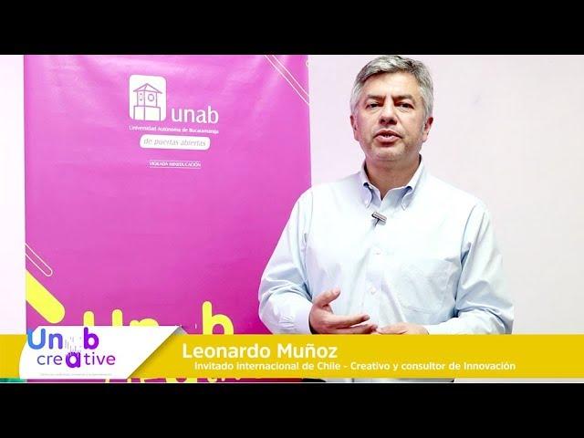 Nuestro invitado internacional Leonardo Muñoz en Unab Creative