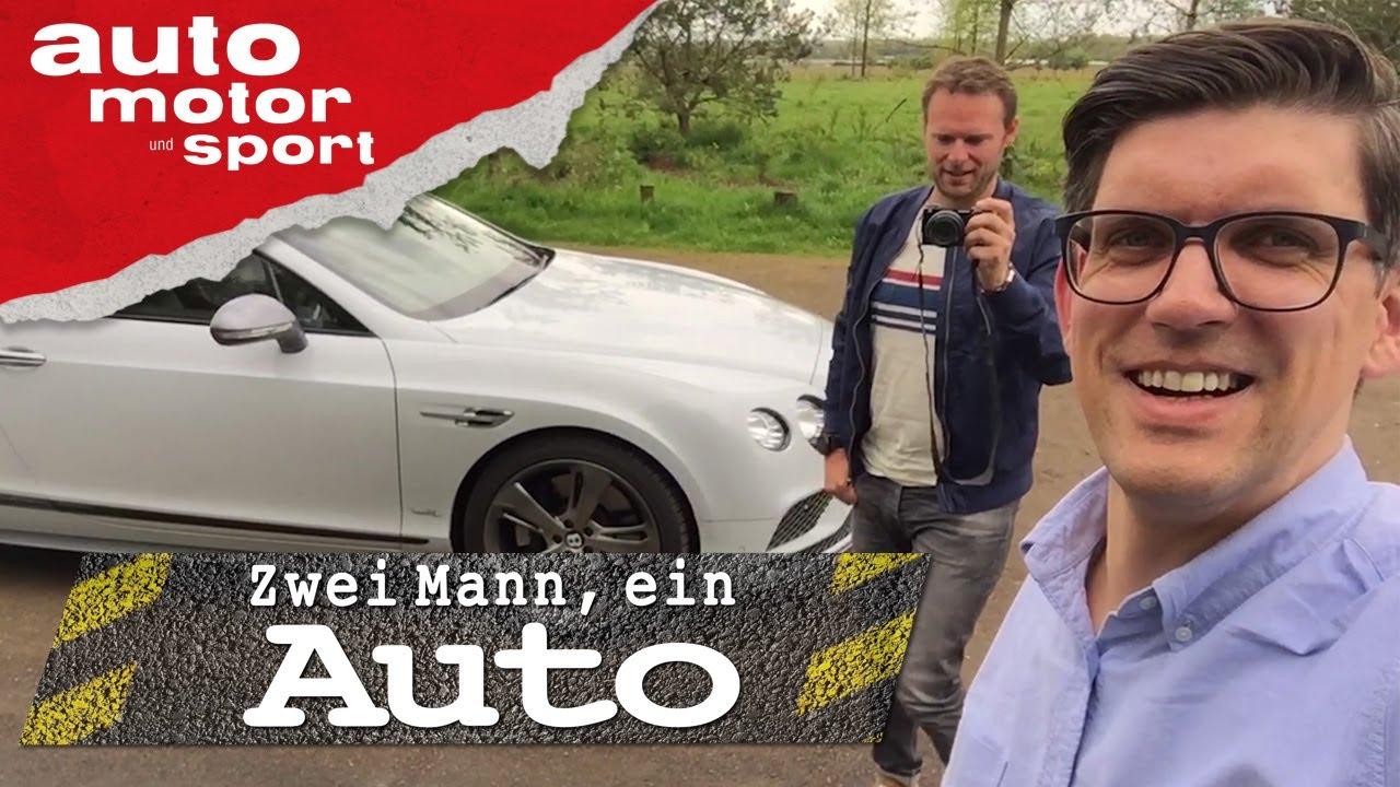 Bentley Continental GT Speed  - Zwei Mann, ein Auto | auto motor und sport