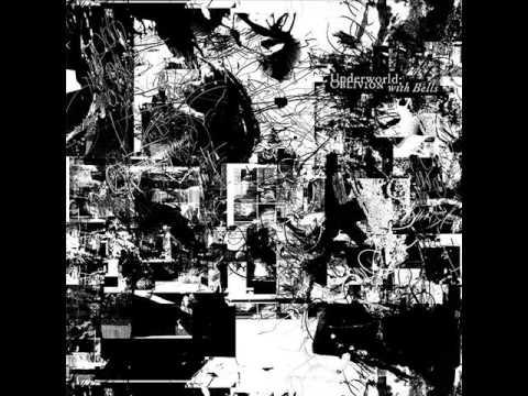 Underworld - Good Morning Crockerel