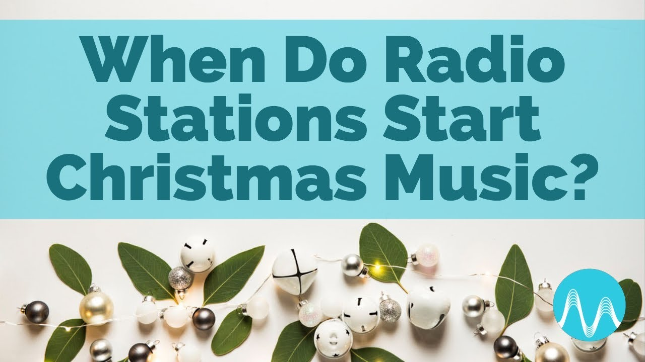 when do radio stations start christmas music audiounicorn - When Does Christmas Music Start Playing On The Radio
