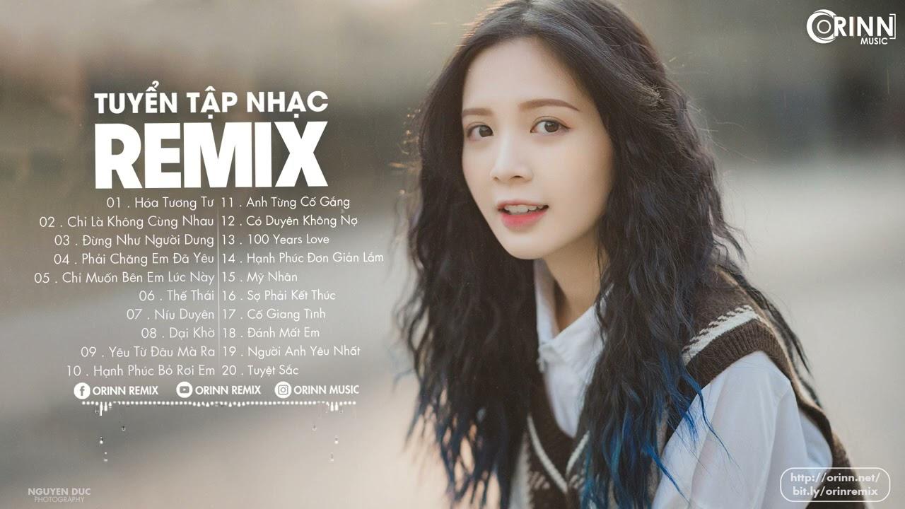 NHẠC TRẺ REMIX 2021 HAY NHẤT HIỆN NAY - EDM Tik Tok ORINN REMIX - Lk Nhạc Trẻ Gây Nghiện Cực Hot