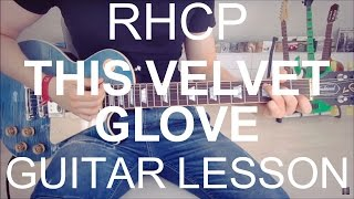 Guitar video lesson #80 Red hot chili peppers: This velvet glove