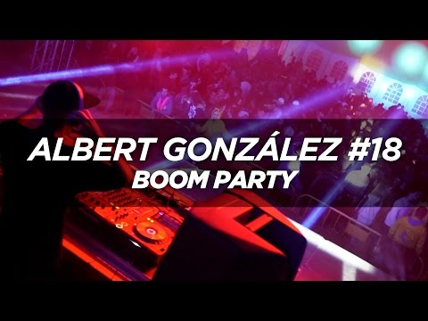 Albert González #18 - Boom Party
