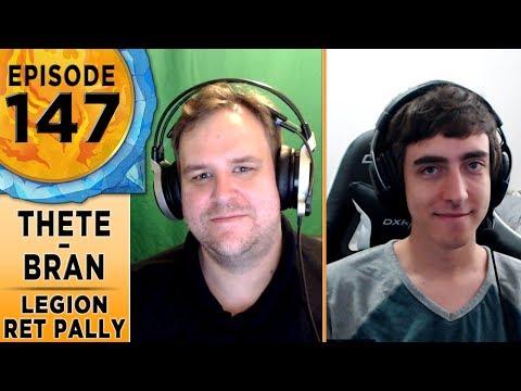 FinalBossTV #147 | Legion Retribution Paladins | Thete & Branderps