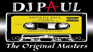 DJ Paul - Tired of Dis Shit -Track 3 (REMASTERED) Volume 16: The Original Masters