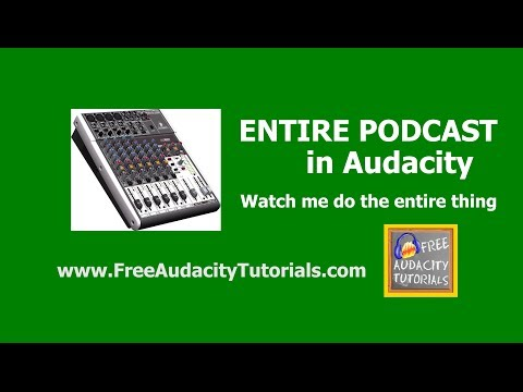 Watch me create an entire podcast using Audacity - step by step guide & instructions