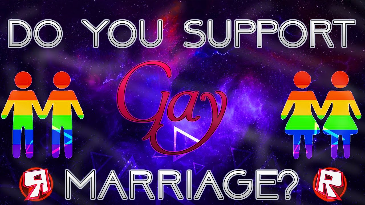 do you support gay marriage