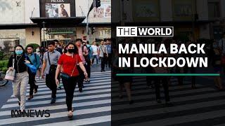 Coronavirus: Millions in Philippines return to lockdown | The World