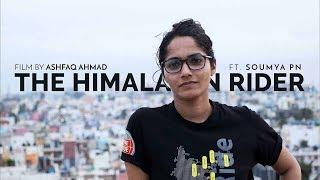 The Himalayan Rider ft. Soumya PN
