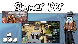 Simmer Der - Construction Machines Simulator 2016 - 006 -  I QUIT! For Realz!