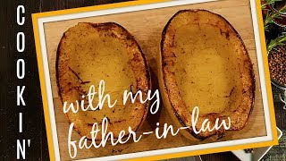 SPAGHETTI SQUASH RECIPE - COOKING WITH MY FATHER IN LAW- SIMPLY DELICIOUS