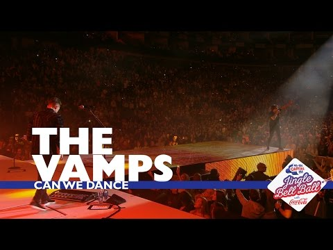 The Vamps  Can We Dance  At Capitals Jingle Bell Ball 2016