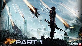 MASS EFFECT 3 Gameplay Walkthrough Part 1 - Beginning of the End [No Commentary]
