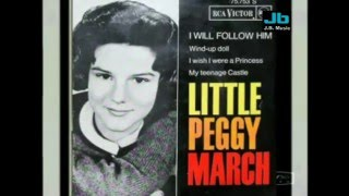 Little Peggy March (over the years) - I Will Follow Him