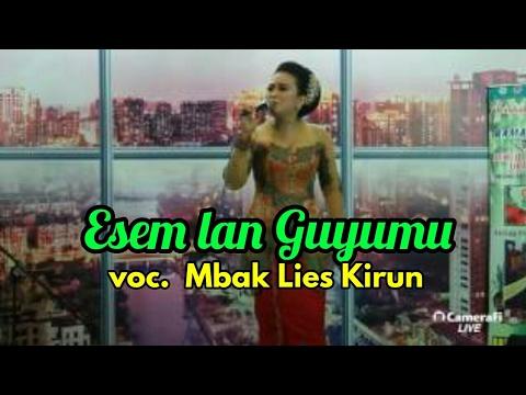 Esem Lan Guyumu Vocal Mbak Lis Kirun