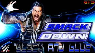 "2014: WWE SmackDown - Bumper Theme Song - ""Black and Blue"" [Download] [HD]"