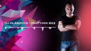 Dj Hlásznyik - Party-mix #822 [House, Vocal House, Club, Minimal, Minimal techno mix]