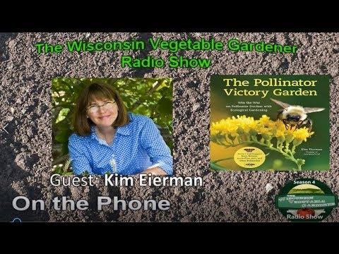 Segment 3 Of S4E4 Interview With Author Kim Eierman Garden Talk Radio