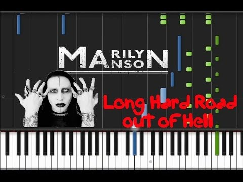 Marilyn Manson - Long Hard Road out of Hell [Piano