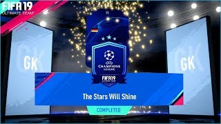 FIFA 19 THE STARS WILL SHINE SBC COMPLETE EASY & CHEAP UCL TRADABLE PACK OPENING