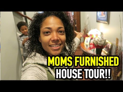MOMS FURNISHED HOUSE TOUR!!