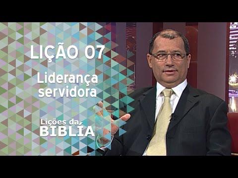 Lição 7 - Liderança servidora - Lições da Bíblia