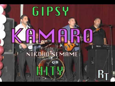 GIPSY KAMARO - NIKOHO NEMAME HITY