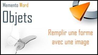 Remplir une forme avec une image dans Word - Formation Word Marseille