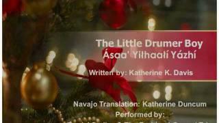 Little Drummer Boy (Navajo Lyrics)